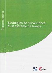 Stratégies de surveillance d'un système de levage