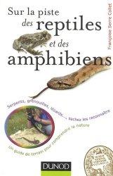 Sur la piste des reptiles et des amphibiens