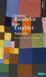 Suicide, l'envers de notre monde