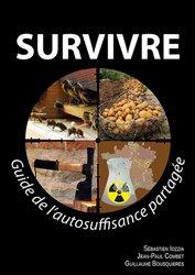 Survivre : guide de l'autosuffisance partagée