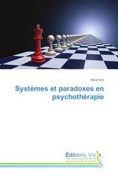 Systèmes et paradoxes en psychothérapie