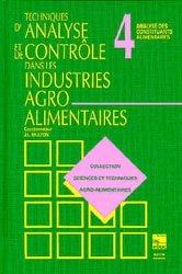 Techniques d'analyse et de contrôle dans les industries agro-alimentaires  Tome 4