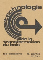 Technologie de la transformation du bois 5ème partie