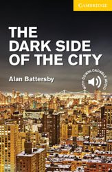 The Dark Side of the City -  Level 2 Elementary  /Lower Intermediate