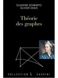 Théorie des graphes : problèmes, théorèmes, algorithmes