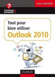 Tout pour bien utiliser Outlook 2010