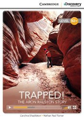Trapped! The Aron Ralston Story - High Intermediate - Book with Online Access
