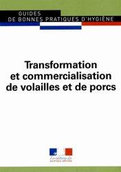 Transformation et commercialisation de volailles et de porcs 2014
