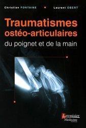 Traumatismes osteo-articulaires du poignet et de la main