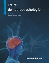 Traité de neuropsychologie clinique de l'adulte Tome 1 - Évaluation