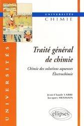 Traité général de chimie