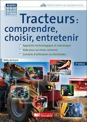 Tracteurs : comprendre, choisir, entretenir