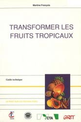 Transformer les fruits tropicaux