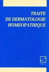 Traité de dermatologie homéopathique