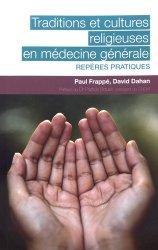 Traditions et cultures religieuses en médecine générale : repères pratiques