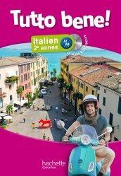 Tutto bene! 2e année - Italien - Livre de l'élève + CD audio élève inclus - Edition 2014