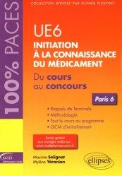 UE 6 : Initiation à la connaissance du médicament - Paris 6