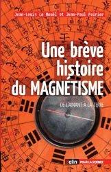 Une brève histoire du magnétisme