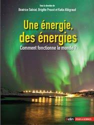 Une énergie, des énergies