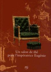 Un salon de thé pour l'impératrice Eugénie