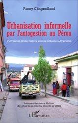 Urbanisation informelle par l'autogestion au Pérou