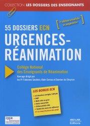 Urgences-Réanimation - 55 Dossiers ECN