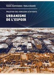 Urbanisme de l'espoir : projeter des horizons d'attente