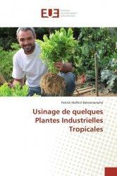 Usinage de quelques Plantes Industrielles Tropicales