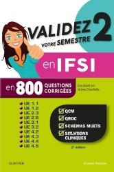Validez votre semestre 2 en IFSI en 800 questions corrigées