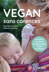 Vegan sans carences - une alimentation saine et complete pour toute la famille
