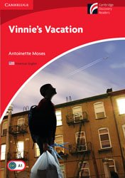 Vinnie's Vacation Level 1 Beginner / Elementary (American English Edition)