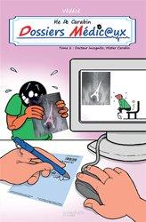 Vie de carabin : dossiers médicaux, tome 2