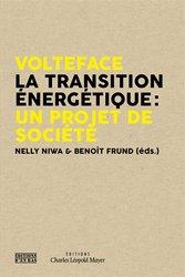 Volteface - La transition énergétique : un projet de société