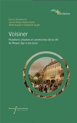 Voisiner - Mutations urbaines et construction de la cité du Moyen Age à nos jours