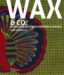 Wax and co... Tissus d'Afrique