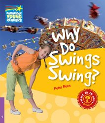 Why Do Swings Swing? - Level 4 Factbook