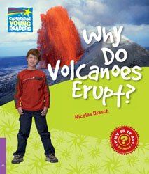 Why Do Volcanoes Erupt? - Level 4 Factbook