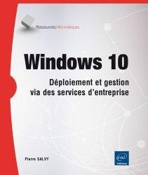 Windows 10 - gestion et maintenance du système en environnement d'entreprise