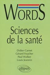 Words, Sciences de la santé