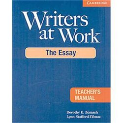 Writers at Work: The Essay - Teacher's Manual