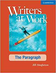 Writers at Work: The Paragraph - Student's Book and Writing Skills Interactive Pack