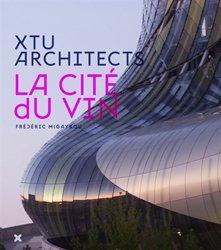 XTU Architects - la cité du vin