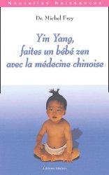 Yin yang faites un bébé zen avec la médecine chinoise