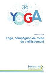 Yoga, compagnon de route du vieillissement