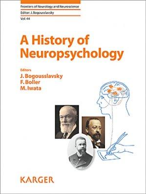 A History of Neuropsychology-karger -9783318064629