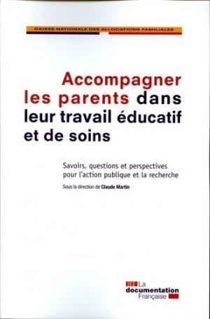 Accompagner les parents dans leur travail éducatif et de soins-la documentation française-9782111454903