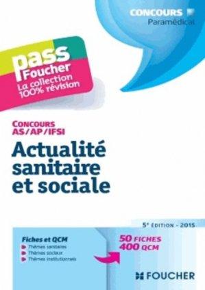 Actualité sanitaire et sociale 2015 - foucher - 9782216128846