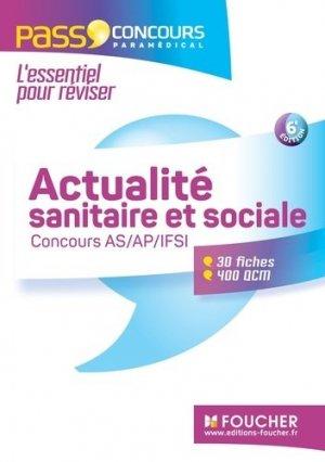 Actualité sanitaire et sociale - Concours AS - AP - IFSI 2016 - - foucher - 9782216133086
