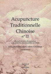 Acupuncture Traditionnelle Chinoise 22 - institut yin yang - 9782910589417