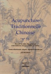 Acupuncture Traditionnelle Chinoise 31 - institut yin yang - 9782910589516